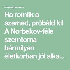 Norbekov visszér módszere